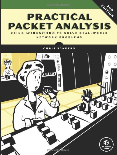 Practical Packet Analysis Using Wireshark to Solve Real-World Network Problems 2nd 2010 edition cover