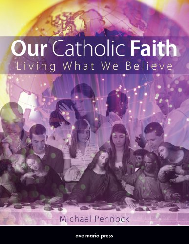 Our Catholic Faith Living What We Believe  2012 edition cover