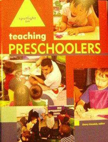 Spotlight on Teaching Preschoolers  N/A edition cover