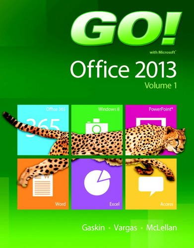 Go! With Office 2013   2014 9780133142662 Front Cover