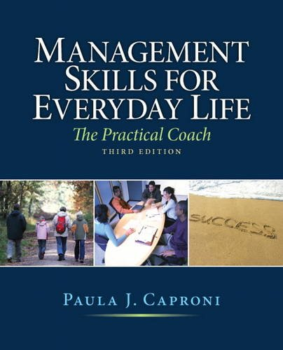 Management Skills for Everyday Life  3rd 2012 (Revised) edition cover