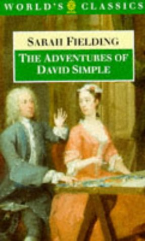 Adventures of David Simple Containing an Account of His Travels Through the Cities of London and Westminster in the Search of a Real Friend  1987 edition cover