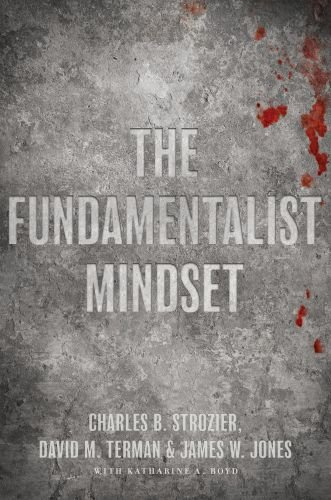 Fundamentalist Mindset Psychological Perspectives on Religion, Violence, and History  2010 edition cover
