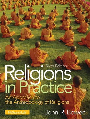 Religions in Practice  6th 2013 (Revised) 9780205917662 Front Cover