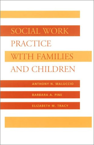 Social Work Practice with Families and Children   2002 9780231107662 Front Cover