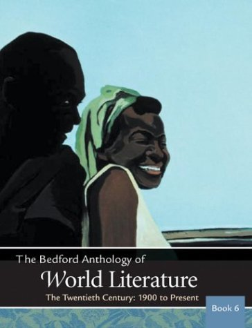 Bedford Anthology of World Literature The Twentieth Century - 1900 to Present  2003 edition cover