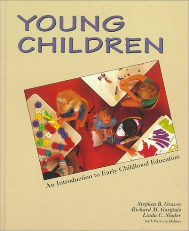 Young Children : An Introduction to Early Childhood Education 1st 9780314044662 Front Cover