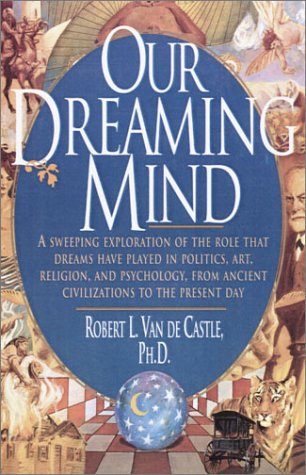 Our Dreaming Mind  N/A edition cover