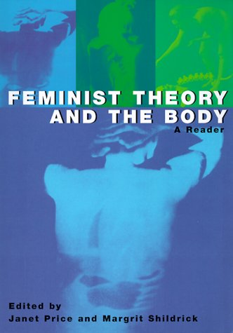 Feminist Theory and the Body A Reader  1999 edition cover