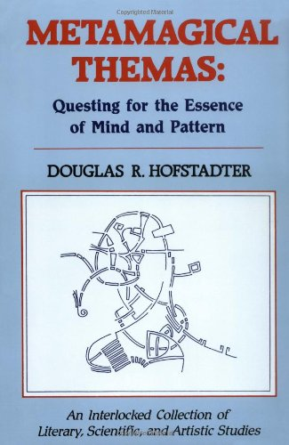 Metamagical Themas Questing for the Essence of Mind and Pattern N/A edition cover