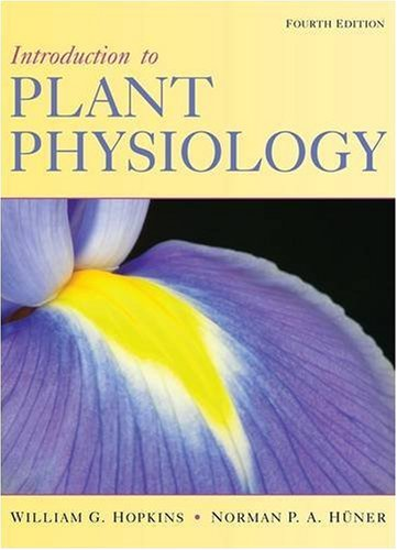 Introduction to Plant Physiology  4th 2009 9780470247662 Front Cover