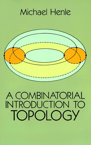 Combinatorial Introduction to Topology   1994 (Reprint) edition cover