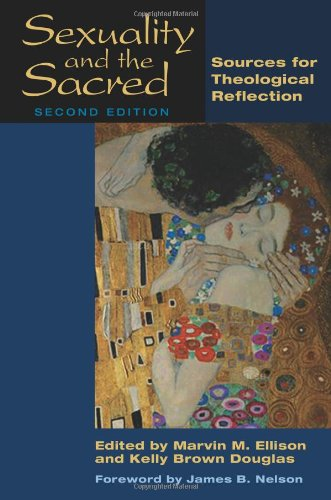 Sexuality and the Sacred, Second Edition Sources for Theological Reflection 2nd 2010 edition cover