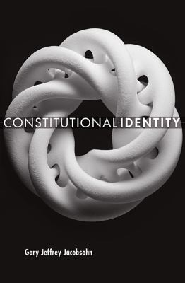 Constitutional Identity   2010 9780674047662 Front Cover