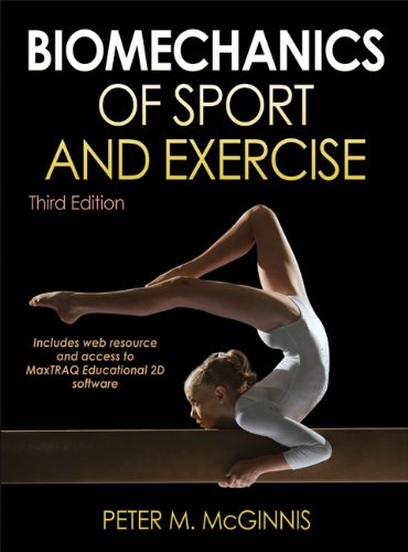 Biomechanics of Sport and Exercise  3rd 2013 9780736079662 Front Cover