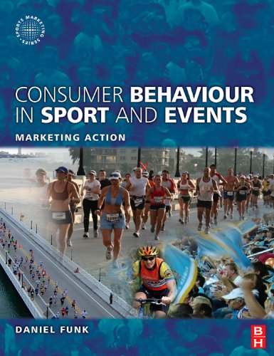 Consumer Behaviour in Sport and Events Marketing Action  2009 9780750686662 Front Cover