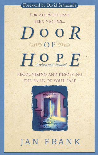 Door of Hope Recognizing and Resolving the Pains of Your Past  1995 (Revised) 9780785279662 Front Cover