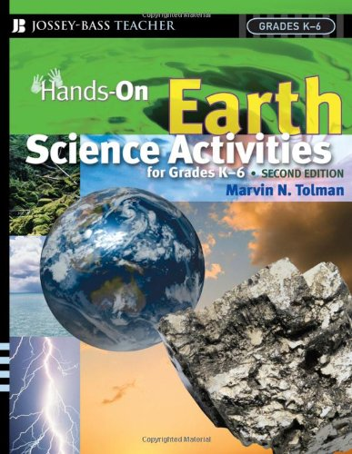 Hands-On Earth Science Activities for Grades K-6  2nd 2006 (Revised) edition cover