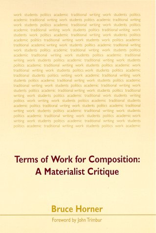 Terms of Work for Composition A Materialist Critique  2000 edition cover