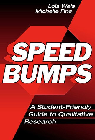 Speed Bumps A Student-Friendly Guide to Qualitative Research  2000 edition cover