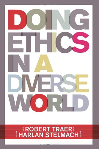 Doing Ethics in a Diverse World   2007 (Revised) edition cover