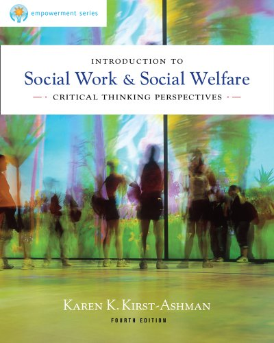 Brooks/Cole Empowerment Series: Introduction to Social Work and Social Welfare Critical Thinking Perspectives 4th 2013 9780840028662 Front Cover