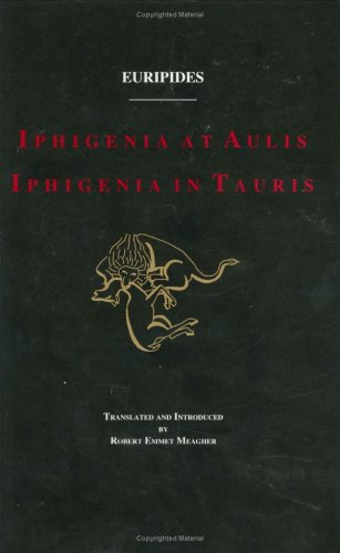 Euripides Iphigenia at Aulis and Iphigenia in Taurus  N/A edition cover