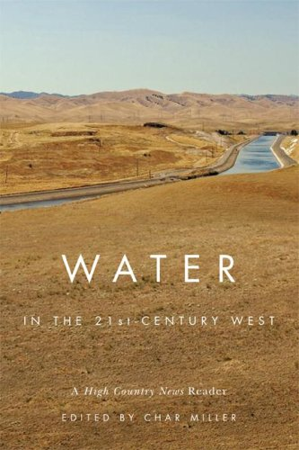 Water in the 21st-Century West A High Country News Reader  2009 edition cover