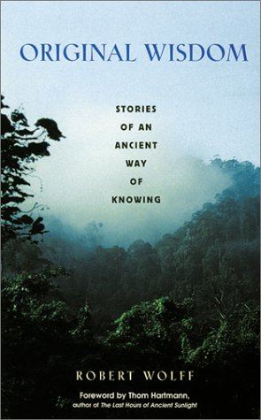 Original Wisdom Stories of an Ancient Way of Knowing  2001 edition cover