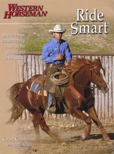 Ride Smart Improve Your Horsemanship Skills on the Ground and in the Saddle  2004 edition cover