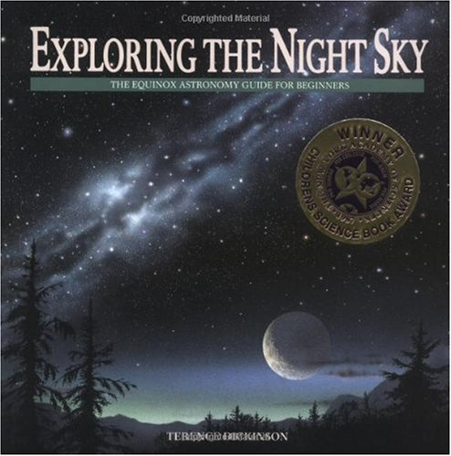 Exploring the Night Sky The Equinox Astronomy Guide for Beginners  1998 (Reprint) edition cover