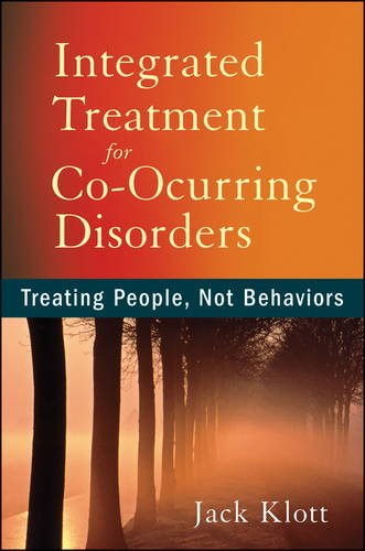 Integrated Treatment for Co-Occurring Disorders Treating People, Not Behaviors  2013 edition cover