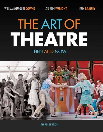 The Art of Theatre + Arts Coursemate With Ebook Printed Access Card: Then and Now  2012 9781133394662 Front Cover