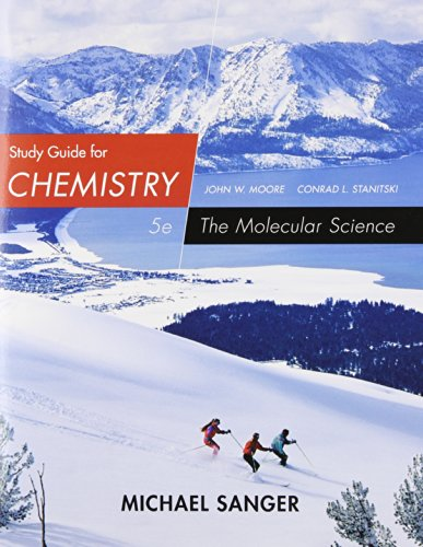 Study Guide for Chemistry The Molecular Science 5th 2015 edition cover