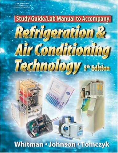 Refrigeration and Air Conditioning Technology  5th 2005 9781401837662 Front Cover