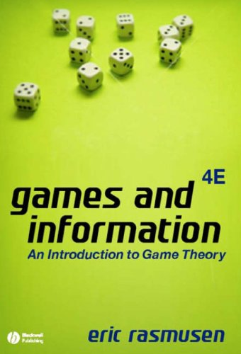 Games and Information An Introduction to Game Theory 4th 2006 (Revised) edition cover