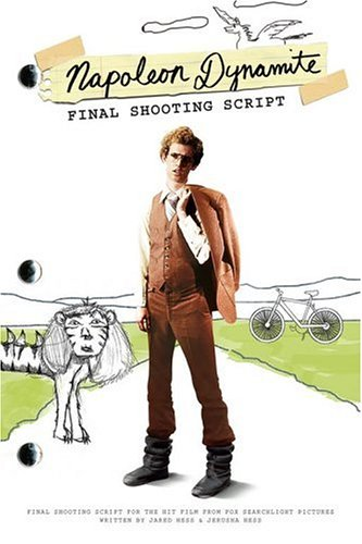 Napoleon Dynamite Final Shooting Script  2006 9781416927662 Front Cover