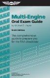 Multi-Engine Oral Exam Guide: The Comprehensive Guide to Prepare You for the FAA Checkride  2012 edition cover