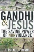 Gandhi and Jesus The Saving Power of Nonviolence  2008 edition cover