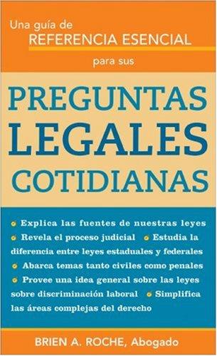 Guia de Referencia Esencial para Sus Preguntas Legales Cotidianas  N/A 9781572485662 Front Cover