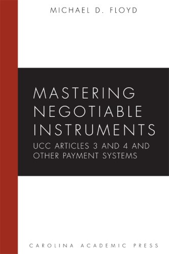 Mastering Negotiable Instruments (UCC Articles 3 and 4) and Other Payment Systems  N/A edition cover