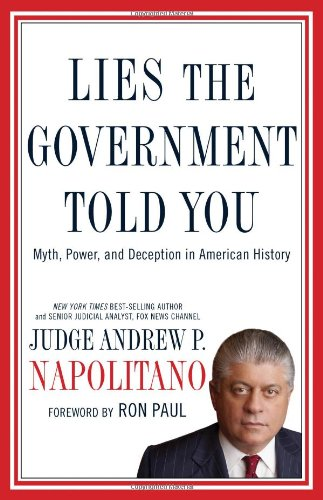 Lies the Government Told You Myth, Power, and Deception in American History  2010 edition cover