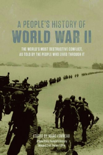 People's History of World War II The World's Most Destructive Conflict, as Told by the People Who Lived Through It  2011 edition cover