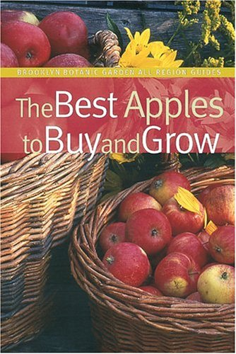 Best Apples to Buy and Grow  N/A 9781889538662 Front Cover