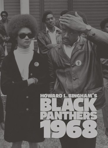 Howard L. Bingham's Black Panthers 1968   2009 9781934429662 Front Cover
