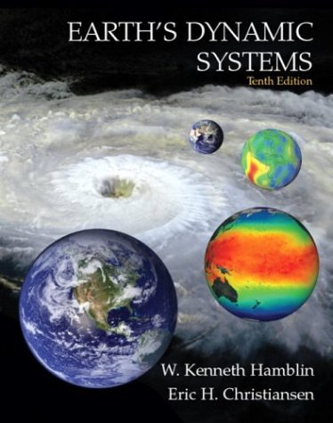 Earth's Dynamic Systems  10th 2004 (Revised) edition cover