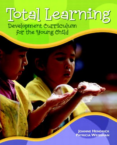 Total Learning Developmental Curriculum for the Young Child 7th 2007 (Revised) 9780132225663 Front Cover