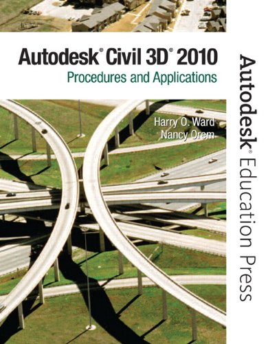 AutoCAD Civil 3D 2010 Procedures and Applictions  2010 9780135071663 Front Cover
