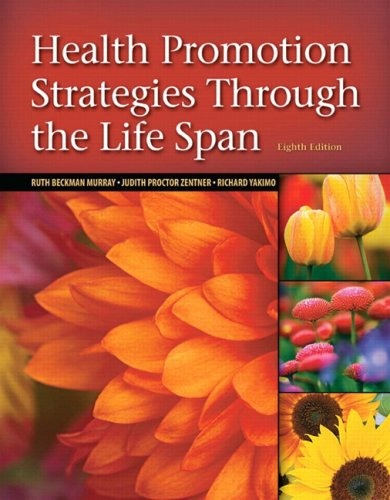 Health Promotion Strategies Through the Life Span  8th 2009 edition cover