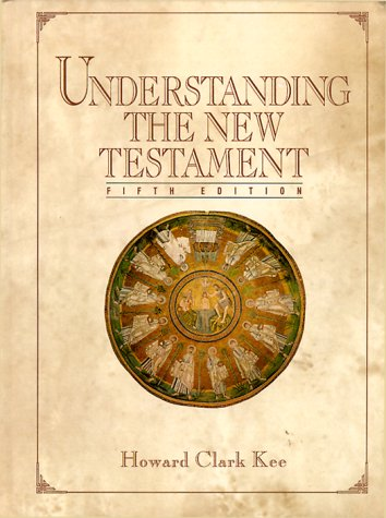 Understanding the New Testament  5th 1993 edition cover